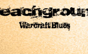 Do you have the Warcraft Blues?